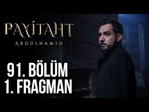 مسلسل السلطان عبد الحميد الثاني الحلقة 91