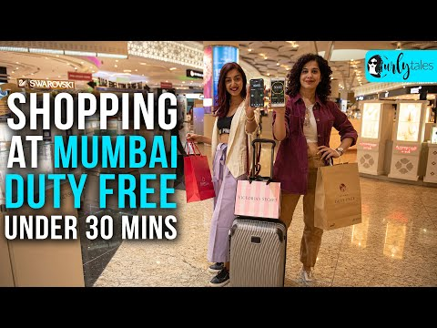 We Took A 30-Min Shopping Challenge At Mumbai Duty Free | Curly Tales