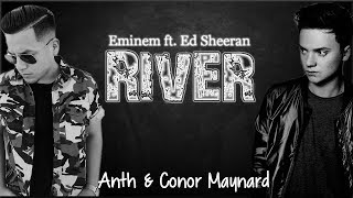 Lyrics: Eminem - River ft. Ed Sheeran (Anth x Conor Maynard cover)