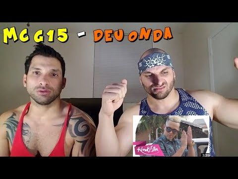 MC G15 - Deu Onda [REACTION]