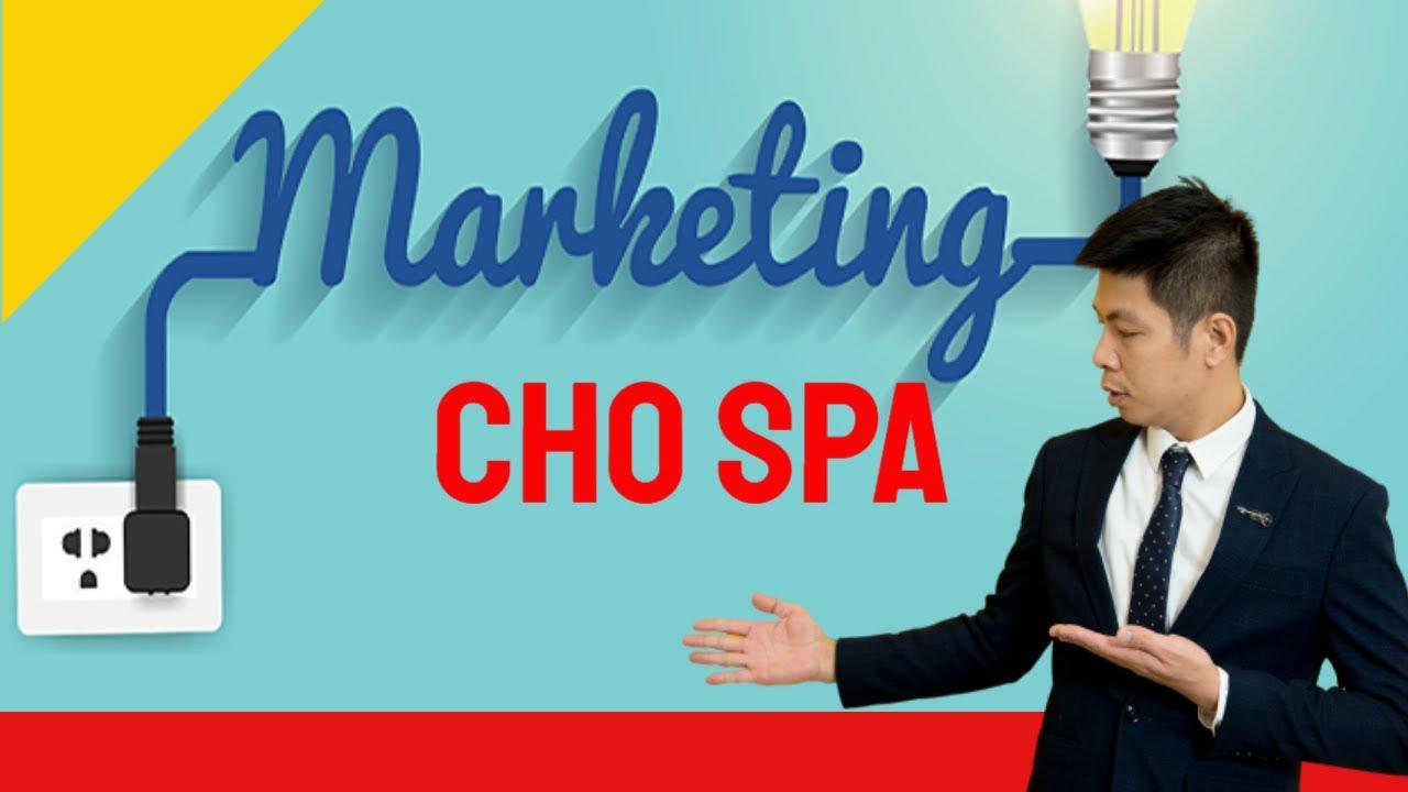 Định hướng MARKETTING cho SPA sắp tới/Kinh doanh SPA thành công/DR.NGỌC