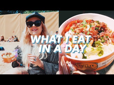 WHAT I EAT IN A DAY (FESTIVAL EDITION)
