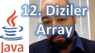 Java 12 - Diziler (Arrays)