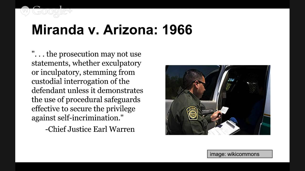 """the impact of the 1966 case of miranda v arizona Miranda v arizona (1966) gave rise to the """"miranda warning"""" now issued upon  arrest after the court ruled 5-4 that suspects must be informed of their rights."""