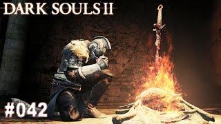 DARK SOULS 2 | #042 - Feuer Feuer und viel Feuer! | Let's Play Dark Souls (Deutsch/German)