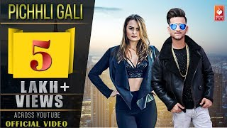 PICHHLI GALI | Vicky Thakur, Anna Prom | Ghanu Music | Latest Punjabi Songs 2018 | VOHM