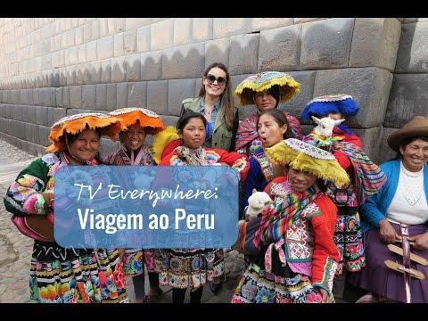 TV Everywhere: Nossa viagem ao Peru (Machu Picchu e Cusco!)