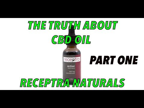 CBD Oil Review - Receptra Naturals part one