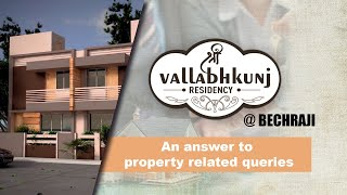 Vallabh Kunj: An answer to property related queries