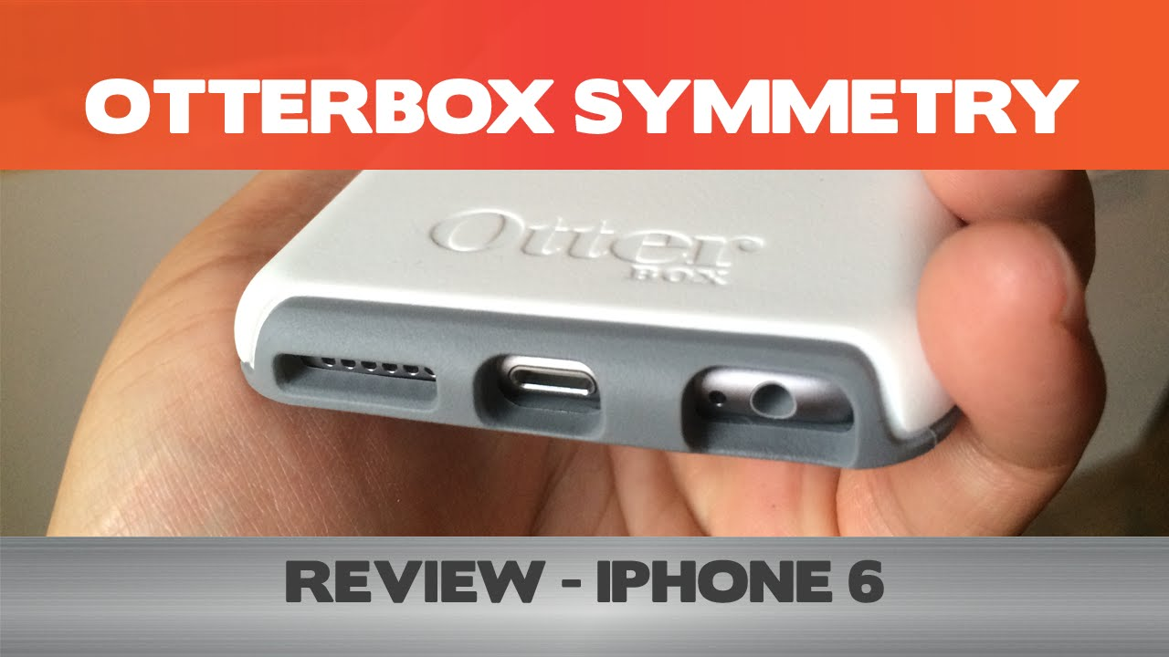 100% authentic 3ea28 ff993 Otterbox Symmetry Review - Double the thickness of your iPhone 6 with this