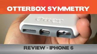 otterbox symmetry review double the thickness of your iphone 6 with this slim iphone case