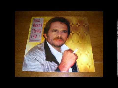 The Way I Am - Merle Haggard