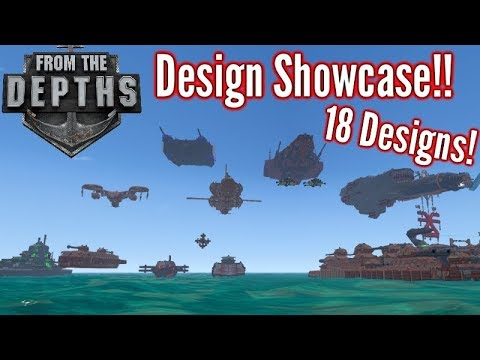 From The Depths | 18 Designs Showcase!! | Neter Campaign