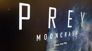 Prey Mooncrash Gameplay first mission completed