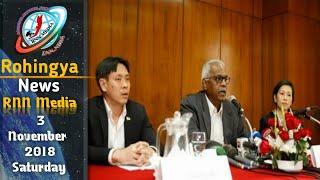 Rohingya National News 3 November 2018