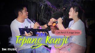 Download lagu TEPUNG KANJI - CAK PERCIL ANGGI SETYA