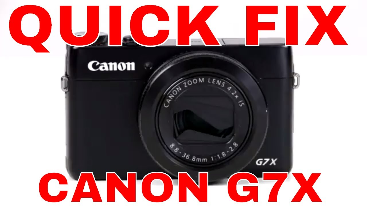 Repair Your Canon G7X - Quick Fix Stuck Lens Cover