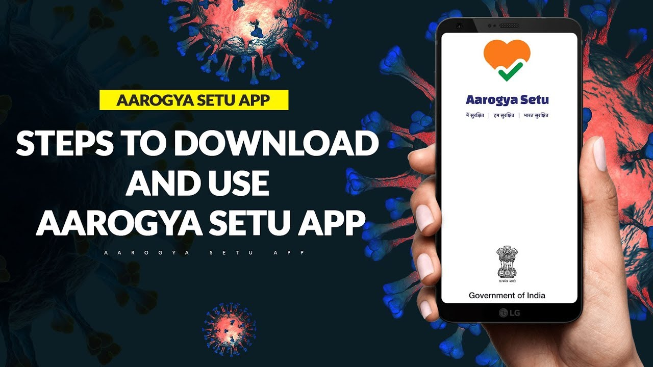 जानें Aarogya Setu ऐप की A to Z जानकारी और तुरंत करें डाउनलोड