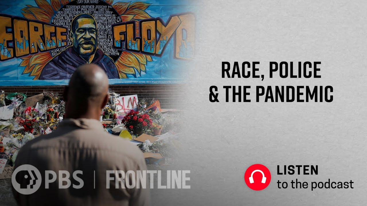 Race, Police and the Pandemic with Jelani Cobb