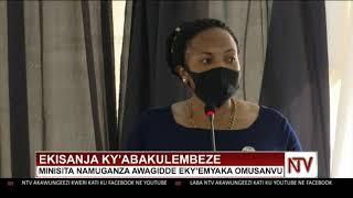 EKISANJA KY'ABAKULEMBEZE: Minisita Namuganza awagidde eky'emyaka omusanvu