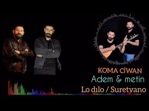 KOMA CIWAN - LO DILO / SURETVANO [Official Music] indir