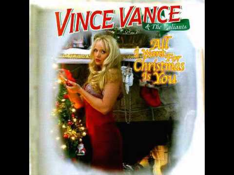 Vince Vance and The Valiants - All I Want For Christmas is You HQ ...