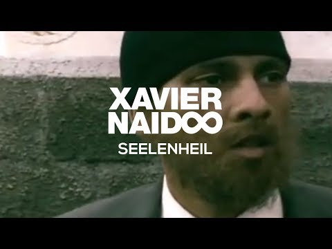 Xavier Naidoo - Seelenheil