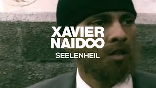 Xavier Naidoo - Seelenheil [Official Video]