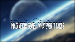 Imagine Dragons - Whatever It Takes (Bass Boosted)