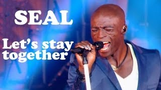 seal lets stay together live dans les années bonheur