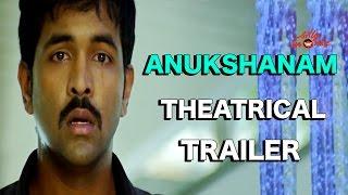 Anukshanam Theatrical Trailer HD - RGV, Manchu Vishnu, Tejaswi Madivada, Navadeep