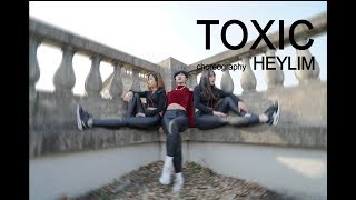 figcaption TOXIC - BRITNEY SPEARS / CHOREOGRAPHY - HEY LIM