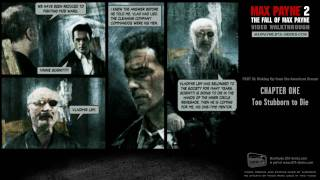 Max Payne 2 - Waking Up from the American Dream - Too Stubborn to Die (HD)