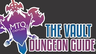 The Vault Dungeon Guide - Final Fantasy XIV: Heavensward
