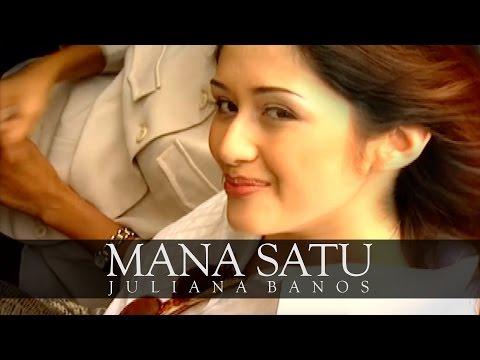 Mana Satu - Juliana Banos (Official Music Video)