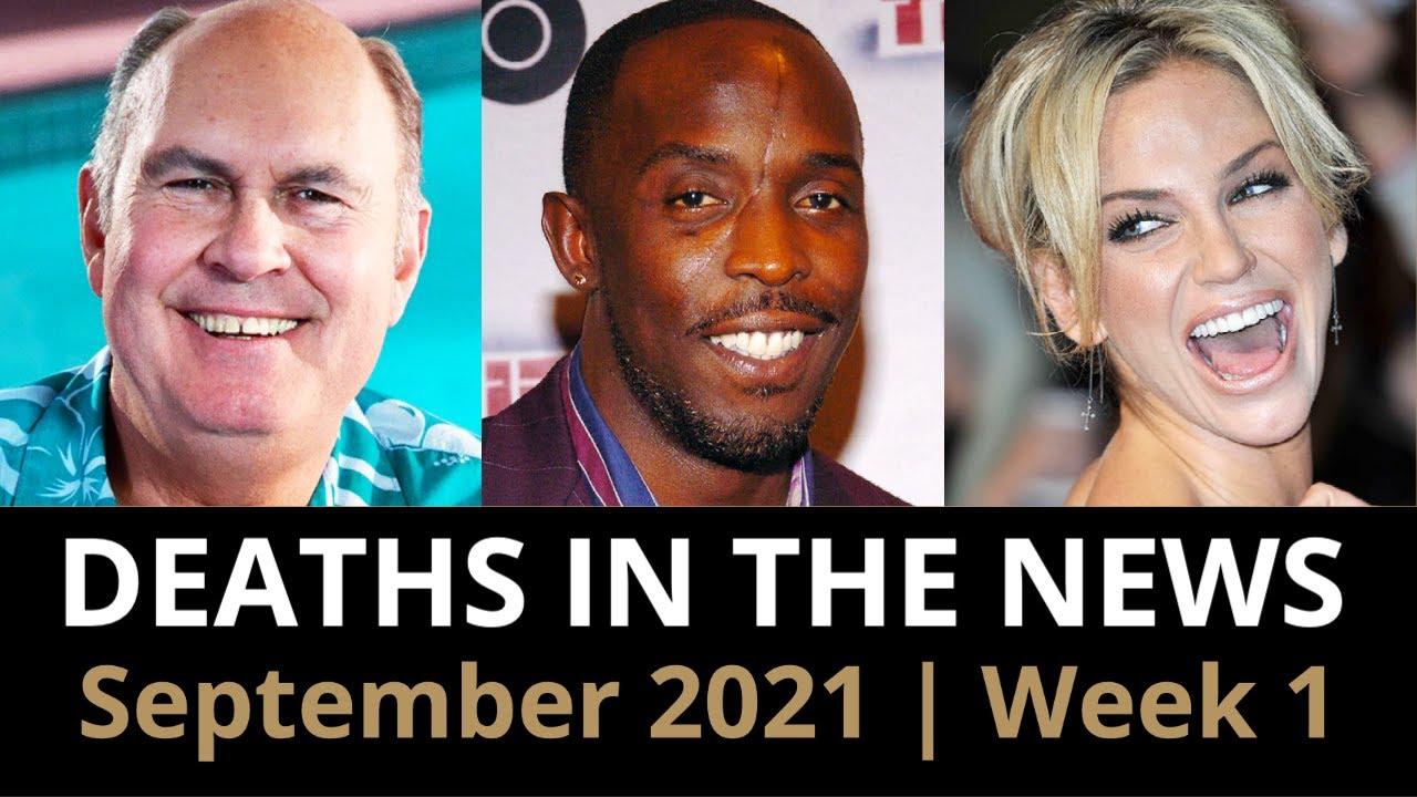 Who Died: September 2021, Week 1 | News & Reactions