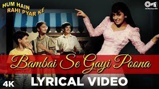 Bambai Se Gayi Poona Lyrical Hum Hain Rahi Pyar Ke | Juhi Chawla | Aamir Khan | Alka Yagnik