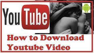 How to Legally Download YouTube Videos on Smartphone