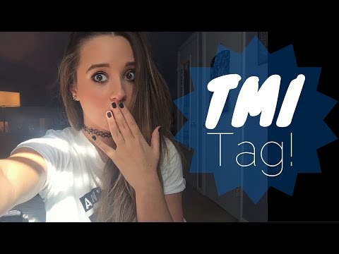 TMI Tag! // Ali Brustofski #TalkingTuesday