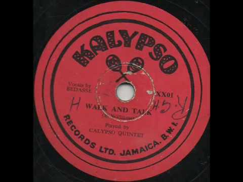 Walk & Talk - Bedasse w. Calypso Quintet, Jamaica Mento early 50s