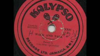 Walk & Talk - Bedasse w. Calypso Quintet, Jamaica Mento early 50s