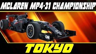 Asphalt 8 - McLaren MP4-31 Championship - Tokyo - 10-0-7-0 FINAL VICTORY Extra Tank