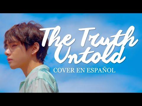 The Truth Untold (BTS) - Cover en español ☆