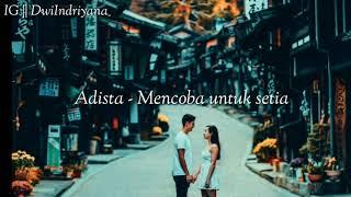 Download Adista - Mencoba untuk setia