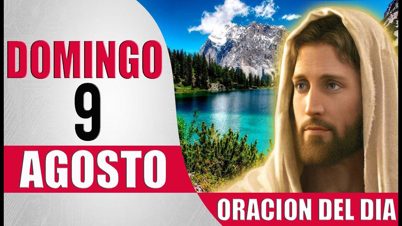 ORACION DEL DIA DOMINGO 9 DE AGOSTO DEL 2020 PALABRA DE DIOIS