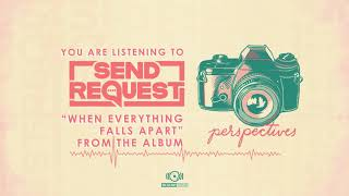 Send Request - When Everything Falls Apart