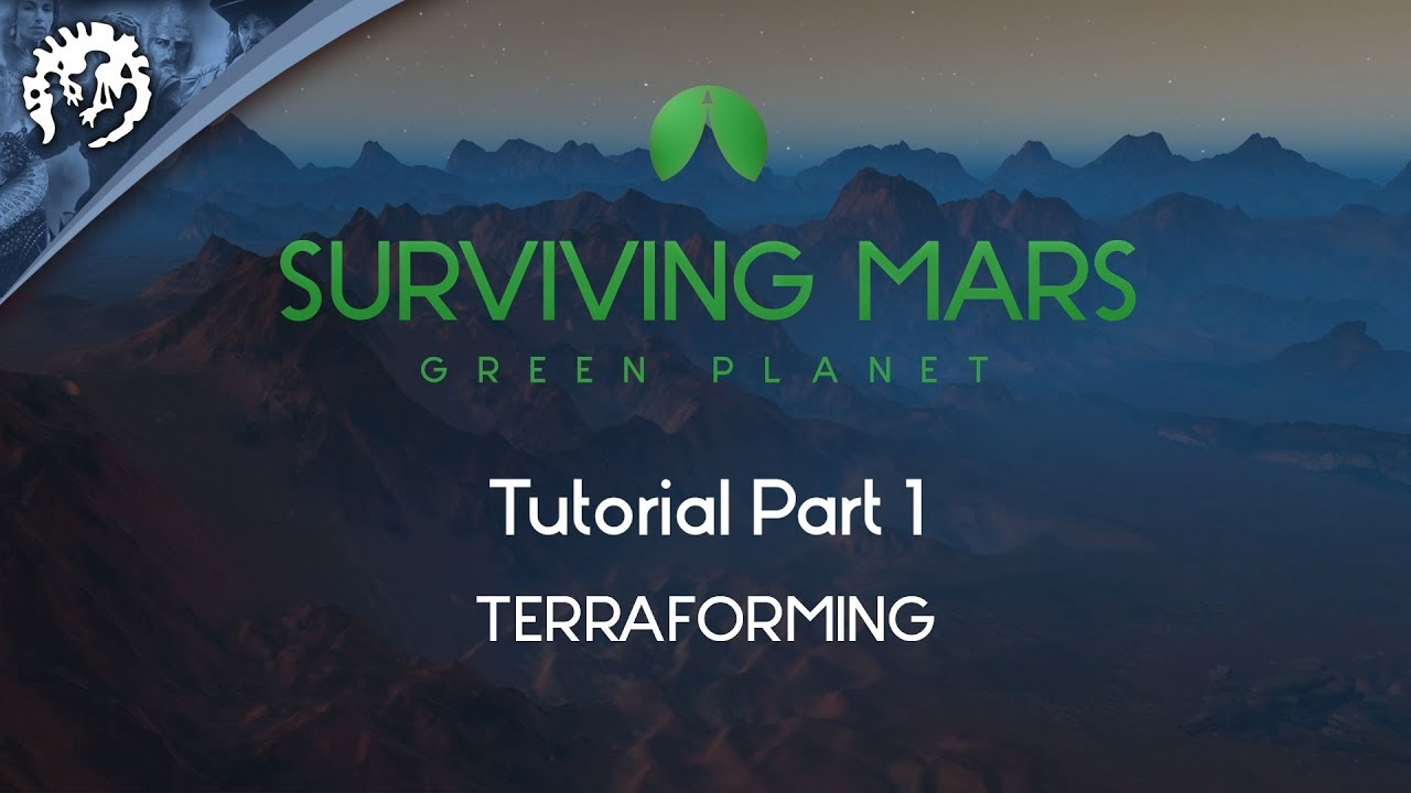 Terraforming with FeedbackGaming | Surviving Mars: Green Planet Tutorial  Part 1