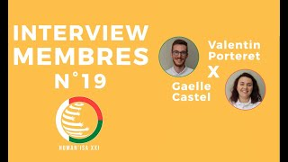 INTERVIEW MEMBRES N°19 : Valentin & Gaëlle