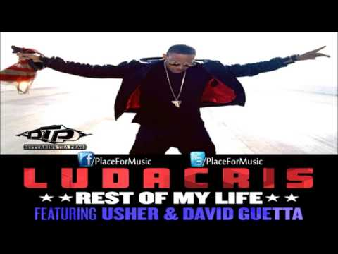 Ludacris  Rest Of My Life ft. Usher & David Guetta + Download LInk