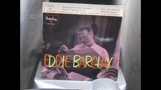 Eddie Barclay et son Grand Orchestre Serenata 07/1958